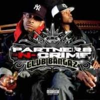 Purchase Partners-N-Crime - Club Bangaz
