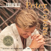 Purchase Peter Cetera - Faithfully