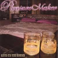 Purchase Pleasure Maker - Love On The Rocks