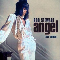 Purchase Rod Stewart - Angel: The Love Collection