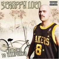 Purchase Scrappy Loco - Welcome To California