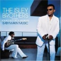 Purchase The Isley Brothers & Ronald Isley - Baby Makin' Music