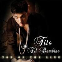 Purchase Tito El Bambino - Top Of The Line