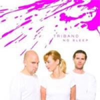 Purchase Tri Band - No Sleep