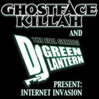 Purchase VA - Dj Green Lantern & Ghostface - Internet Invasion