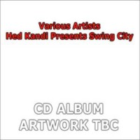Purchase VA - Hed Kandi Presents Swing City (Cd 1)