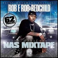 Purchase VA - Rob E Rob & Redchild - The Official Nas Mixtape