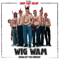 Purchase Wig Wam - Gonna Get You Someday (Single)