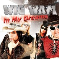 Purchase Wig Wam - In My Dreams (Maxi)
