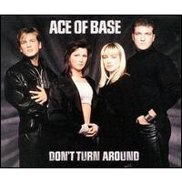 Purchase Ace Of Base - Don't Turn Around (Single)