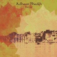 Purchase Adham Shaikh - fusion