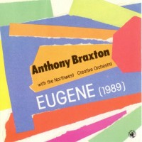 Purchase Anthony Braxton - Eugene (1989)
