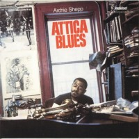 Purchase Archie Shepp - Attica Blues