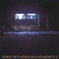 Purchase Asmus Tietchens - Seuchengebiete 3