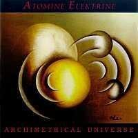 Purchase Atomine Elektrine - Archimetrical Universe