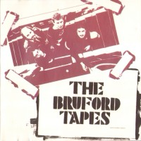 Purchase Bill Bruford - The Bruford Tapes