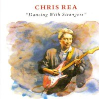 Purchase Chris Rea - Dancing With Strangers