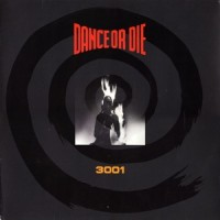 Purchase Dance Or Die - 3001