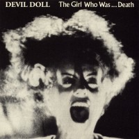 Purchase Devil Doll - The Girl Who Was... Death