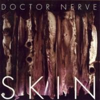 Purchase Doctor Nerve - Skin