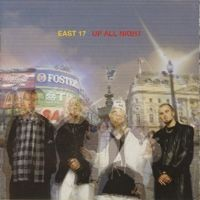 Purchase East 17 - Up All Night