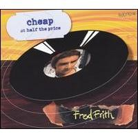 Purchase Fred Frith - Cheap At Half The Price