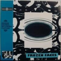 Purchase Frozen Faces - Broken Sounds... Of A Dying Culture