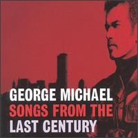 Purchase George Michael - Songs From the Last Century