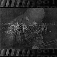 Purchase Gorduw - Deviyataya Chastt Istorii Feitnathorotha. Toxin (Udjeveyd Monologues)