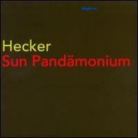 Purchase Hecker - Sun Pandemonium