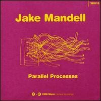 Purchase Jake Mandell - Parallel Processes