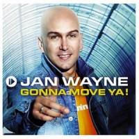 Purchase Jan Wayne - Gonna Move Ya!