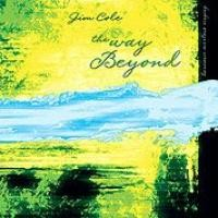 Purchase Jim Cole - The Way Beyond