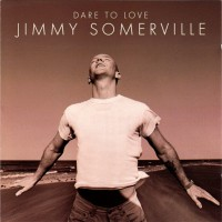 Purchase Jimmy Somerville - Dare To Love