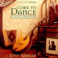 Purchase John Whelan - Come To Dance