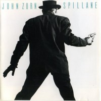Purchase John Zorn - Spillane