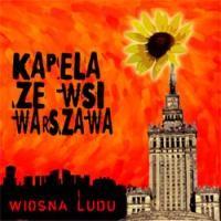 Purchase Kapela Ze Wsi Warszawa - Wiosna Ludu