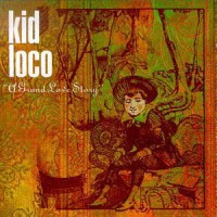 Purchase Kid Loco - A Grand Love Story