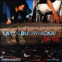 Purchase Layo & Bushwacka! - Low Life