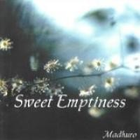 Purchase Madhuro - Sweet Emptiness