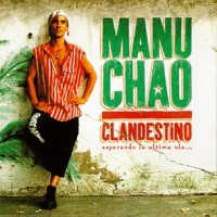 Purchase Manu Chao - Clandestino