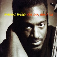 Purchase Marcus Miller - The Sun Don't Lie