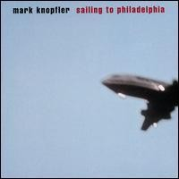 Purchase Mark Knopfler - Sailing to Philadelphia