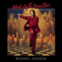 Purchase Michael Jackson - Blood on the Dance Floor: History in the Mix