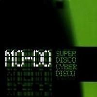 Purchase Mo-Do - Superdisco (Cyberdisco) (Single)