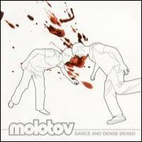 Purchase Molotov - Dance And Dense Denso