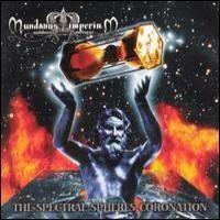 Purchase Mundanus Imperium - The Spectral Spheres Coronation