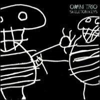 Purchase Omni Trio - Skeleton Keys