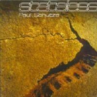 Purchase Paul Schutze - Stateless (Driftworks, Disc 4)