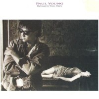 Purchase Paul Young - Between Two Fires